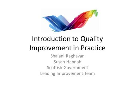 Introduction to Quality Improvement in Practice
