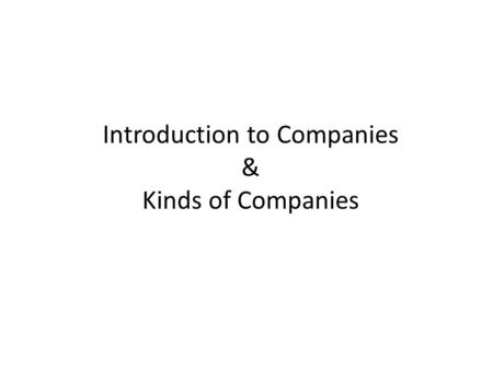 Introduction to Companies & Kinds of Companies