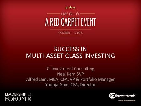 SUCCESS IN MULTI-ASSET CLASS INVESTING