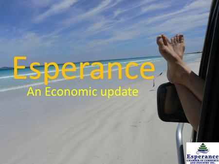 Esperance An Economic update. Major Industries (Esperance Ravensthorpe) A location quotient determine which sectors form the economic base of an area.