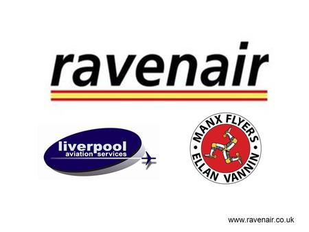 Www.ravenair.co.uk. LIVERPOOL JOHN LENNON AIRPORT Ravenair Business Aviation Centre is located on the General Aviation Apron. Ravenair Air Charter, Flying.