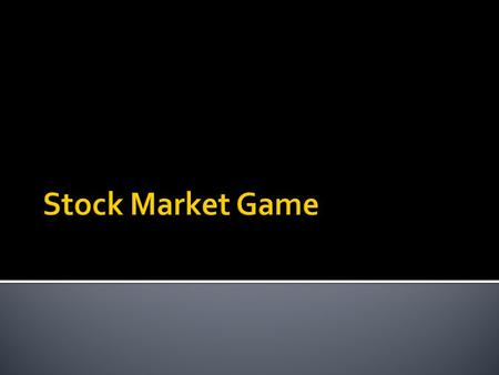Stock Market Game.