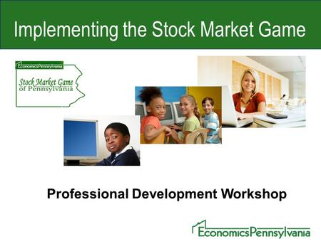 Implementing the Stock Market Game Professional Development Workshop.
