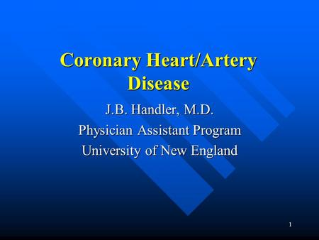 <strong>Coronary</strong> Heart/Artery Disease