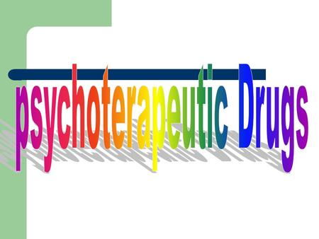psychoterapeutic Drugs