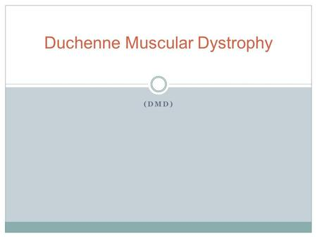 (DMD) Duchenne Muscular Dystrophy. History of DMD It was first described by a french neurologist named Guillaume Benjamin Amand Duchenne in 1868. Previous.