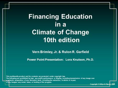 Financing Education in a Climate of Change 10th edition