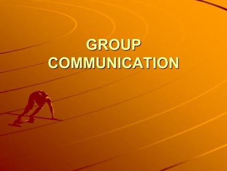 GROUP COMMUNICATION. PURPOSE OF GROUP COMMUNICATION To share and exchange information and ideas To collect information or feedback on any project/policy/scheme.