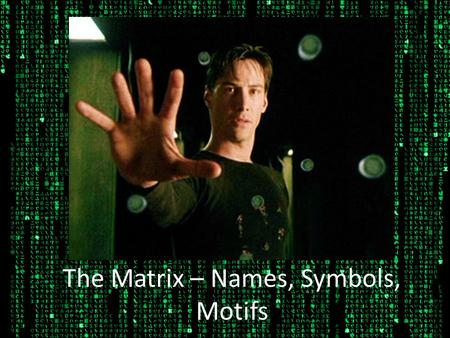 an analysis of the existentialist motifs in the matrix a 1999 movie Description and explanation of the major themes of the matrix trilogy  the  films of the matrix trilogy pit man against machine in a clearly drawn battle, but  they.