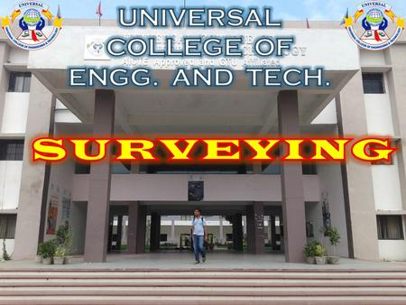 UNIVERSAL COLLEGE OF ENGG. AND TECH.