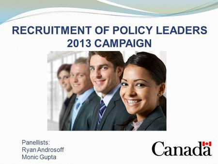 RECRUITMENT OF POLICY LEADERS