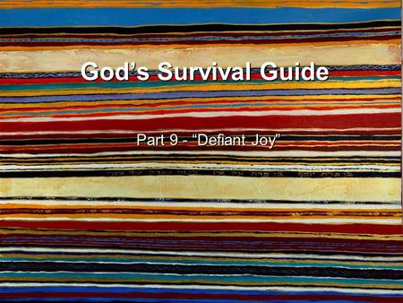 "God's Survival Guide Part 9 - ""Defiant Joy"". Genesis 50-52 Before the years of famine came, two sons were born to Joseph by Asenath daughter of Potiphera,"