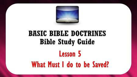 BASIC BIBLE DOCTRINES Bible Study Guide