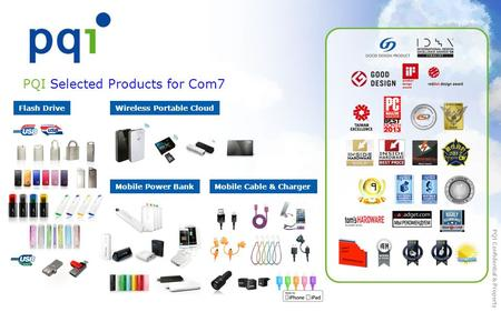 PQI Confidential & Property PQI Selected Products for Com7 Flash Drive Mobile Cable & Charger Wireless Portable Cloud Mobile Power Bank PQI Confidential.
