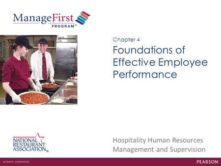 Hospitality Human Resources Management and Supervision Foundations of Effective Employee Performance Chapter 4.