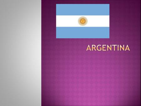 Start free associating on the word 'Argentina,' and it's quickly apparent why the country has long held travellers in awe: tango, beef, gauchos, fútbol,