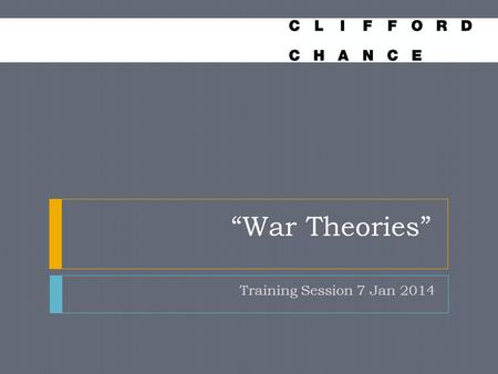 """War Theories"" Training Session 7 Jan 2014"