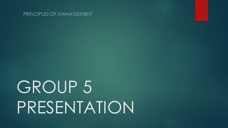 GROUP 5 PRESENTATION PRINCIPLES OF MANAGEMENT. OUTLINES  DEFINITIONS OF:  PERSONALITY  PERSONALITY TRAITS  LEADERSHIP  TYPES OF LEADERSHIP  TRAITS.