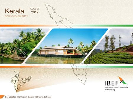 Kerala <strong>2012</strong> AUGUST GODS OWN COUNTRY