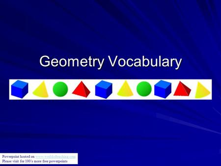 Geometry Vocabulary Powerpoint hosted on