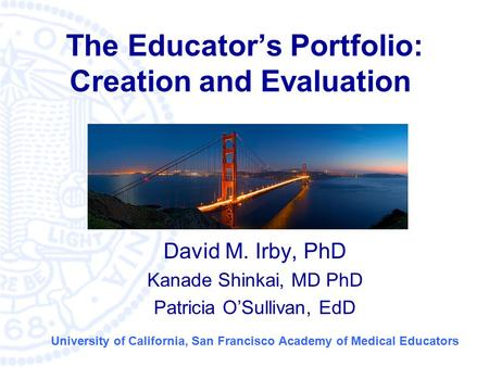 The Educator's Portfolio: Creation and Evaluation