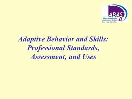 Conceptual Foundations of Adaptive Skills Assessment