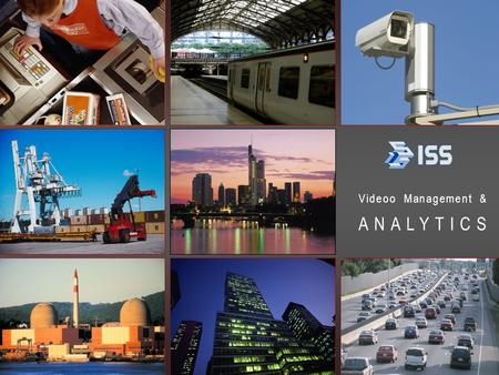 Video management and analytics intelligent security systems intl 1 Videoo Management & ANALYTICS.