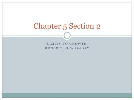 Limits to growth Biology pgs