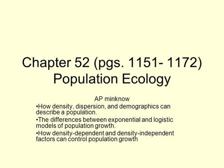 Chapter 52 (pgs ) Population Ecology