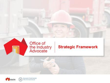 Strategic Framework. About Usus South Australia introduced an Industry Participation Policy (IPP) in July 2012 to ensure local businesses share in the.