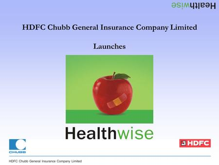 HDFC Chubb General Insurance Company Limited Launches.