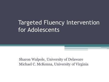 Targeted Fluency Intervention for Adolescents