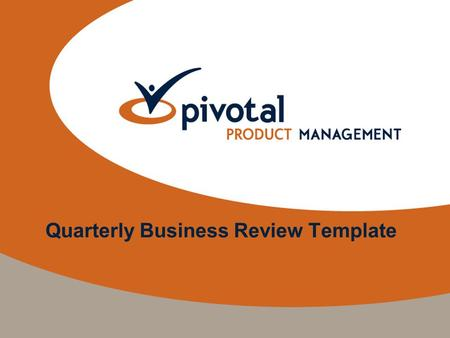 Quarterly Business Review Template. Quarterly Business Review Presentation Components Two-slide summary for time-constrained presentations (optional)