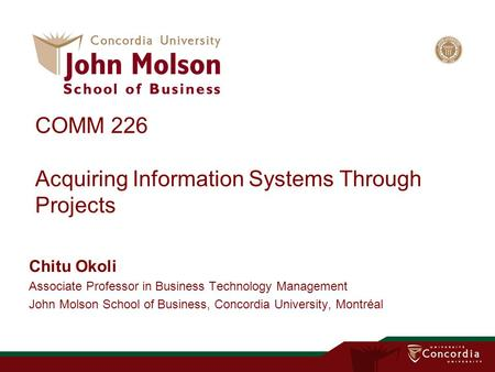 COMM 226 Acquiring Information Systems Through Projects