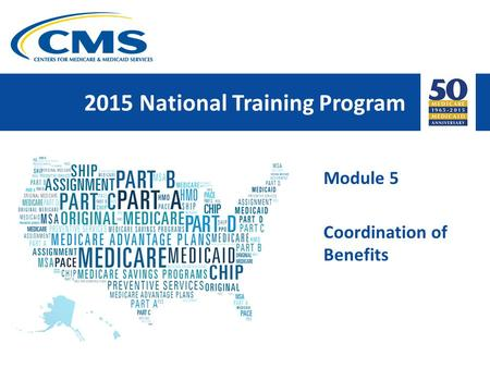 2015 National Training Program Module 5 Coordination of Benefits.