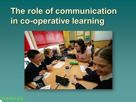 The role of communication in co-operative learning.