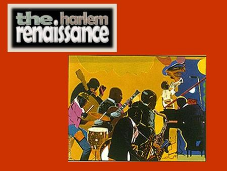The Harlem Renaissance was an explosion of African- American creativity in the 1920's and 30's. Many black writers published poems, novels, and dramas.