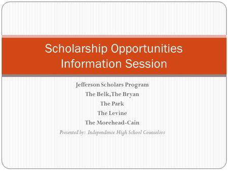 Scholarship Opportunities Information Session