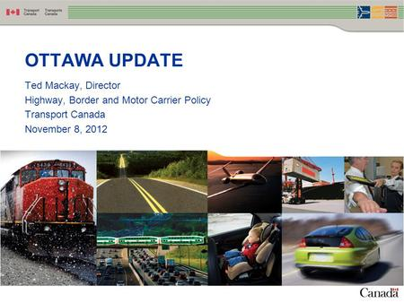 OTTAWA UPDATE Ted Mackay, Director