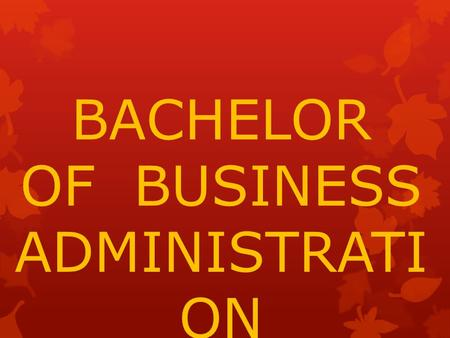 OF BUSINESS ADMINISTRATION