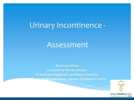 Urinary Incontinence - Assessment