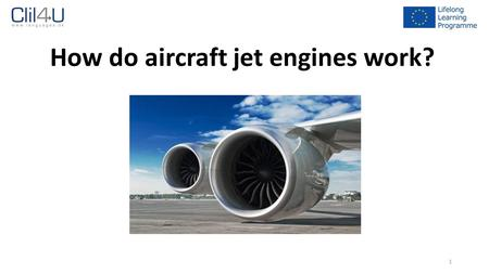 How do aircraft jet engines work?