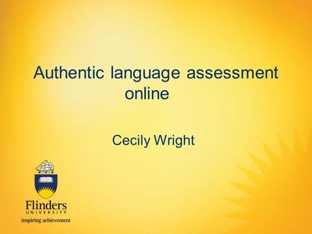 Authentic language assessment online Cecily Wright.