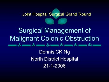 Surgical Management of Malignant Colonic Obstruction