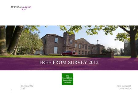 1 FREE FROM SURVEY 2012 Paul Campbell Julia Horlov 20/09/2012 J2451.