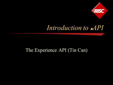 The Experience API (Tin Can)