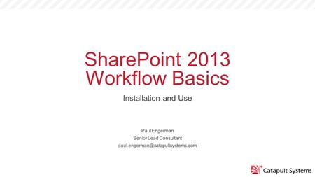 SharePoint 2013 Workflow Basics. Brief History of SharePoint Workflow.