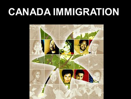 CANADA IMMIGRATION. Immigrant: A person who comes to a new country to live there permanently Emigrant: A person who moves away from a country permanently.