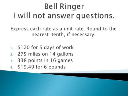 Bell Ringer I will not answer questions.