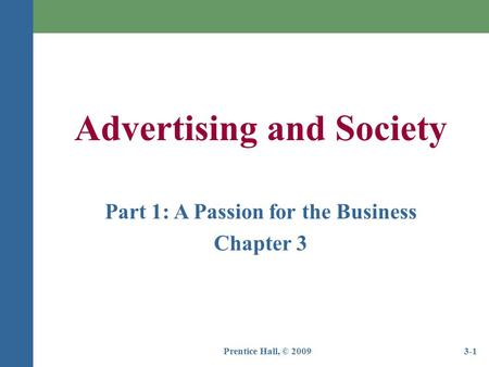 Advertising and Society Part 1: A Passion for the Business